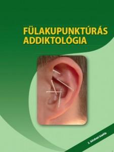 Fülakupunktúrás addiktológia könyv